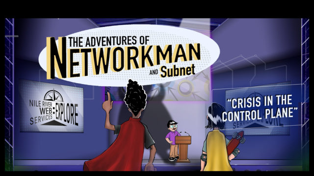 The Adventures of Networkman and Subnet: Crisis in the Control Plane
